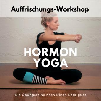 Hormon Yoga: Auffrischungs-Workshop mit Anke 02.02.2020