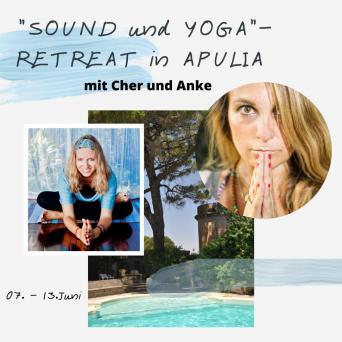 """""""YOGA und KLANG"""" – dein Retreat der besonderen Art in einem verwunschenen Palazzo unter der Sonne Apuliens mit Cher & Anke vom 07. -13.Juni 2020"""